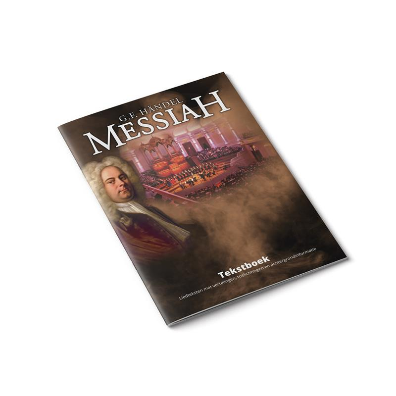 The Messiah Tekstboek (voucher inleveren op dag van concert)